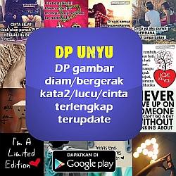 DP Unyu - DP Gambar/Bergerak utk BBM/WA pada aplikasi Android